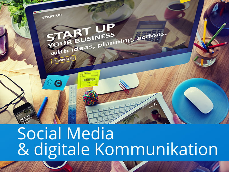 Social Media & digitale Kommunikation